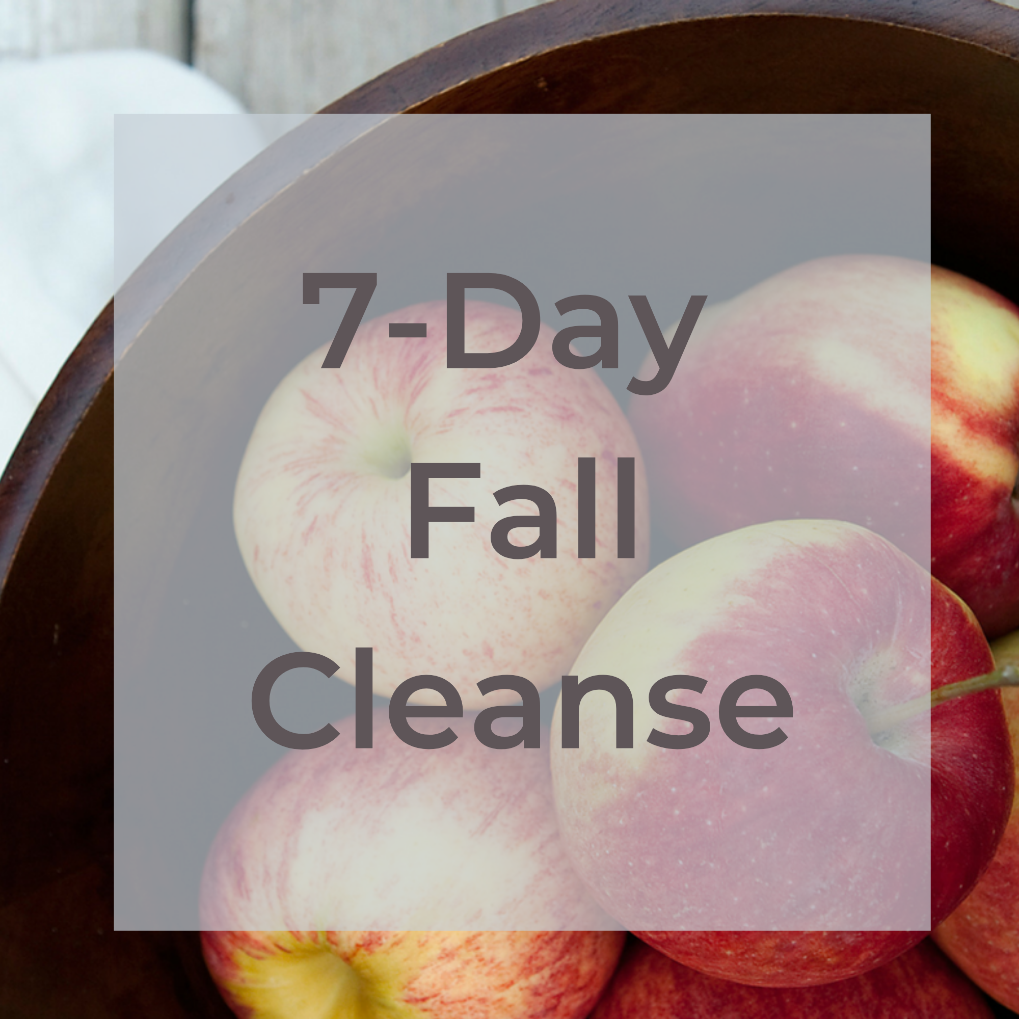 7-Day Fall Cleanse